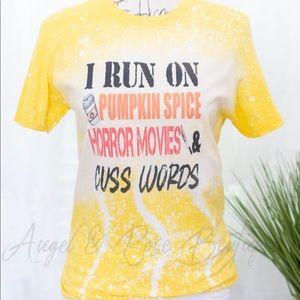 I Run On Pumpkin Spice Horror Movies & Cuss Words